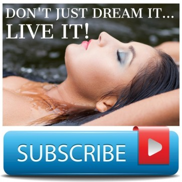 DON'T JUST DREAM IT... LIVE IT!